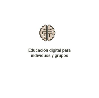 Educación digital para<br> individuos y grupos