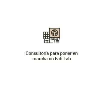 Consultoría para poner en <br>marcha un Fab Lab